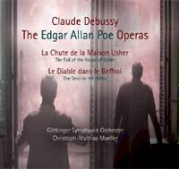 Claude Debussy: The Edgar Allan Poe Operas